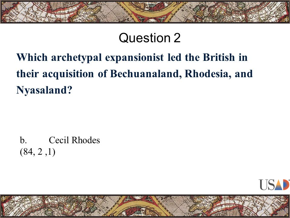 Which archetypal expansionist led the British in their acquisition of Bechuanaland, Rhodesia, and Nyasaland.