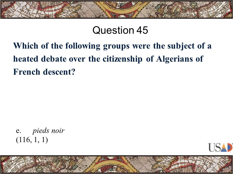 Which of the following groups were the subject of a heated debate over the citizenship of Algerians of French descent.