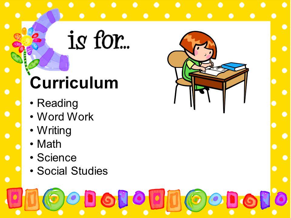 Curriculum Reading Word Work Writing Math Science Social Studies