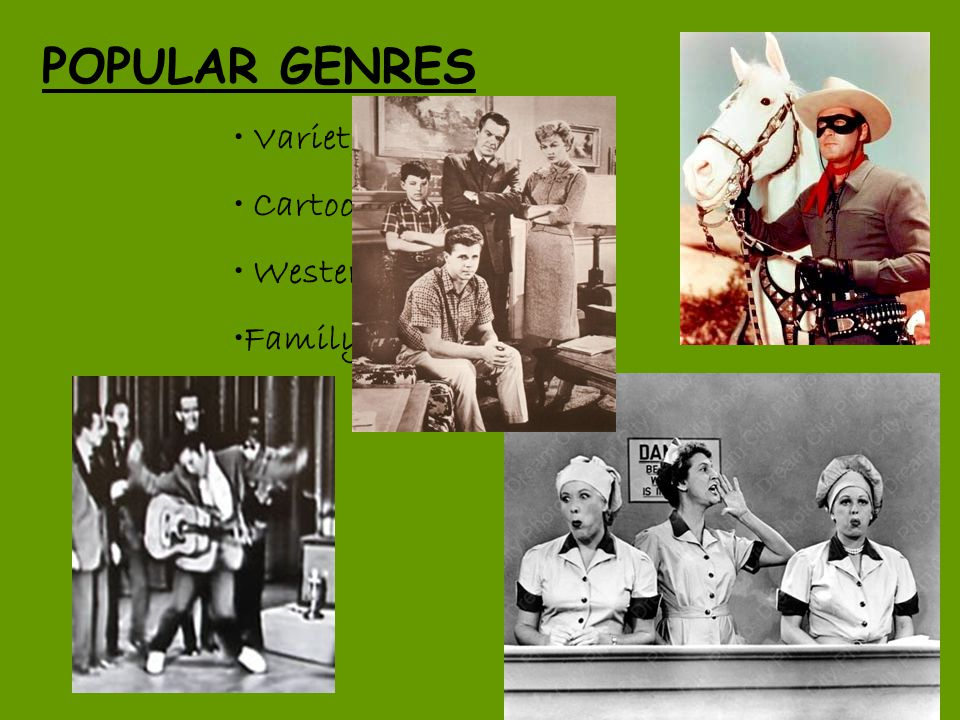 POPULAR GENRES Variety Shows Cartoons Westerns Family Sitcoms