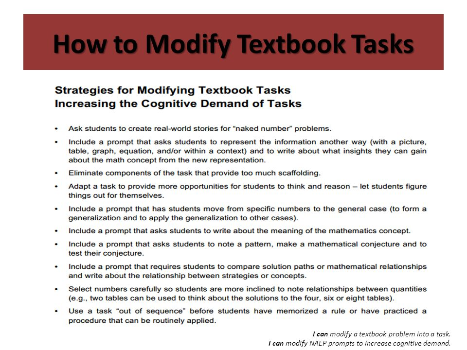 How to Modify Textbook Tasks I can modify a textbook problem into a task.
