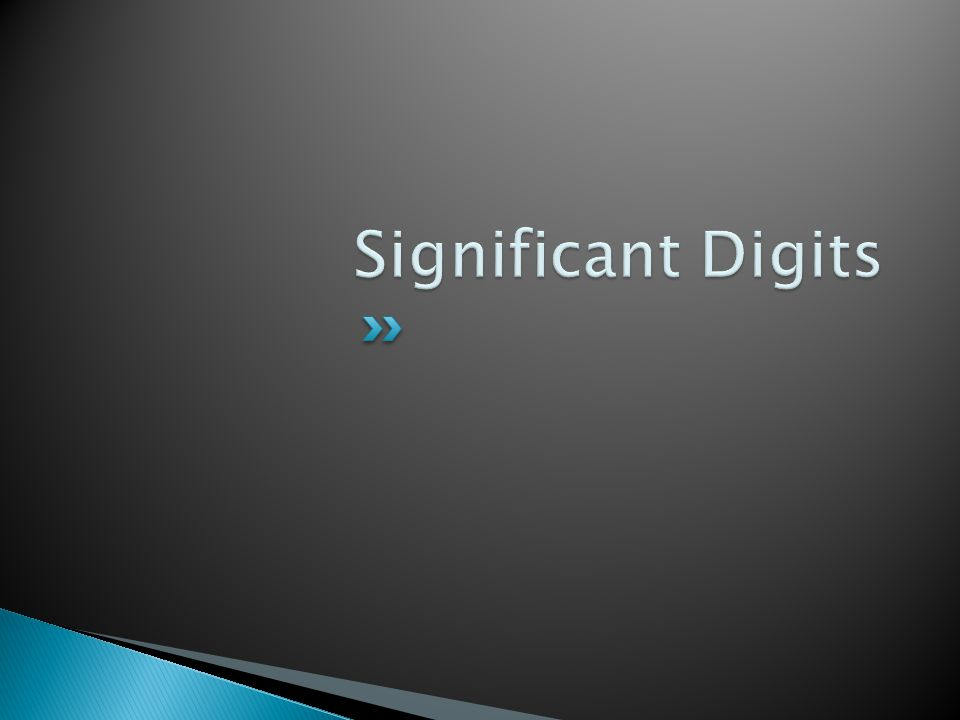  What is the definition of significant?  How is Digit used in this phrase?