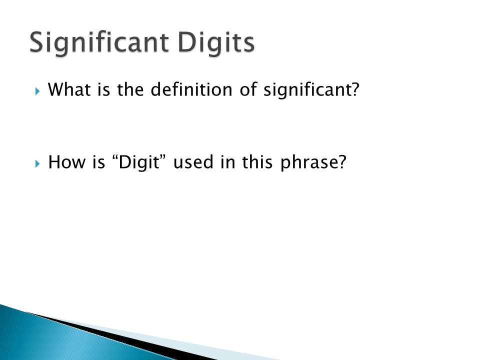  What is the definition of significant  How is Digit used in this phrase