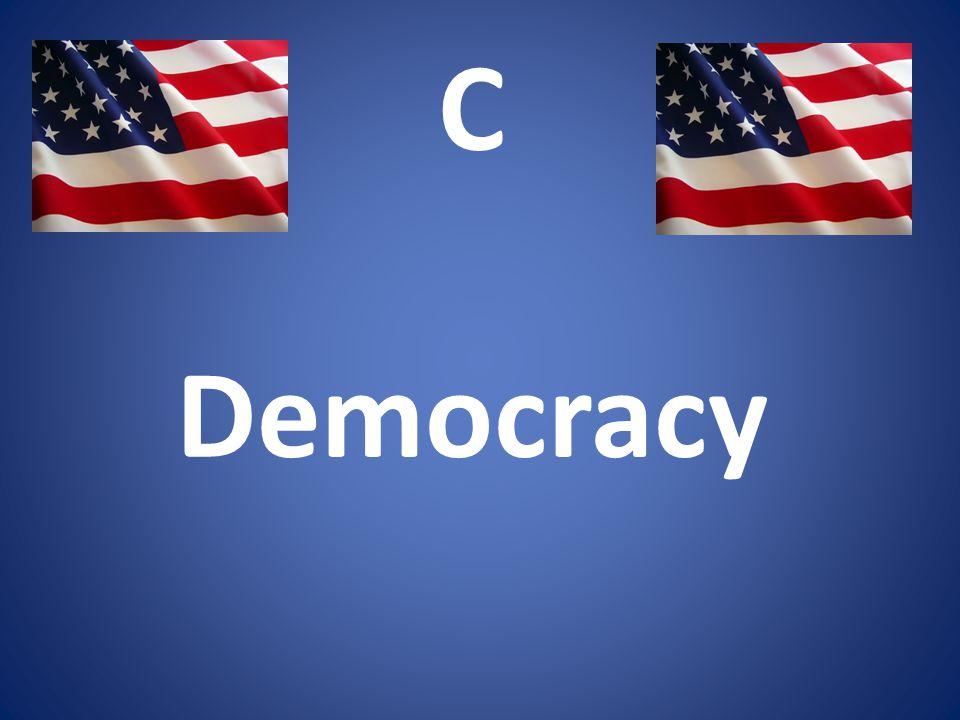 C Democracy