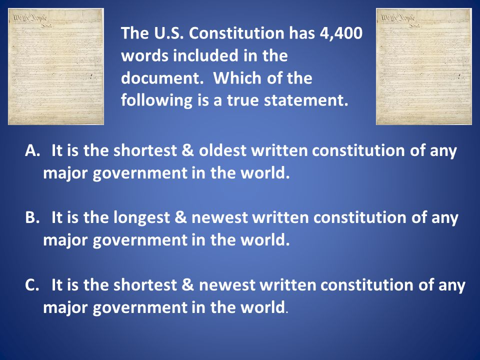 The U.S.Constitution has 4,400 words included in the document.