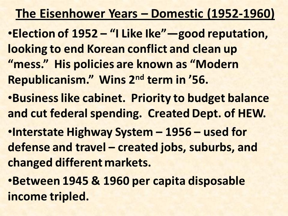 The Eisenhower Years – Domestic (1952-1960) POPULAR CULTURE – Television – advertising, comedies, sports, westerns, news.