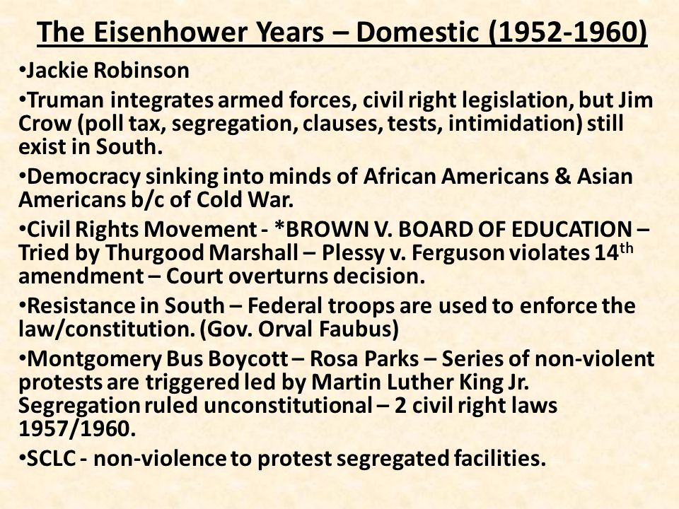 The Eisenhower Years – Foreign (1952-1960) Dulles' Diplomacy – aggressive challenging of USSR and China.