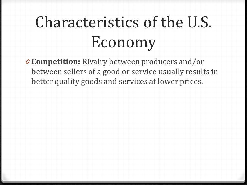 Characteristics of the U.S.