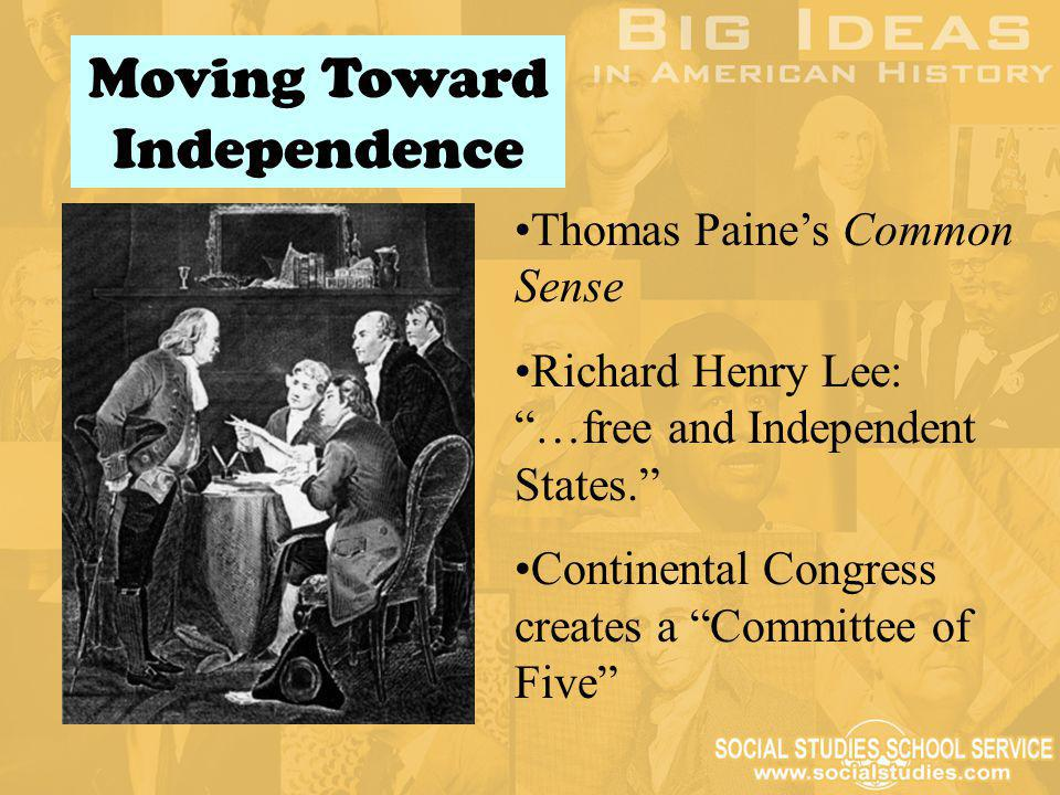 Declaration of Independence Both a formal statement of independence and a declaration of war Jefferson borrowed ideas from Enlightenment thinkers Three purposes