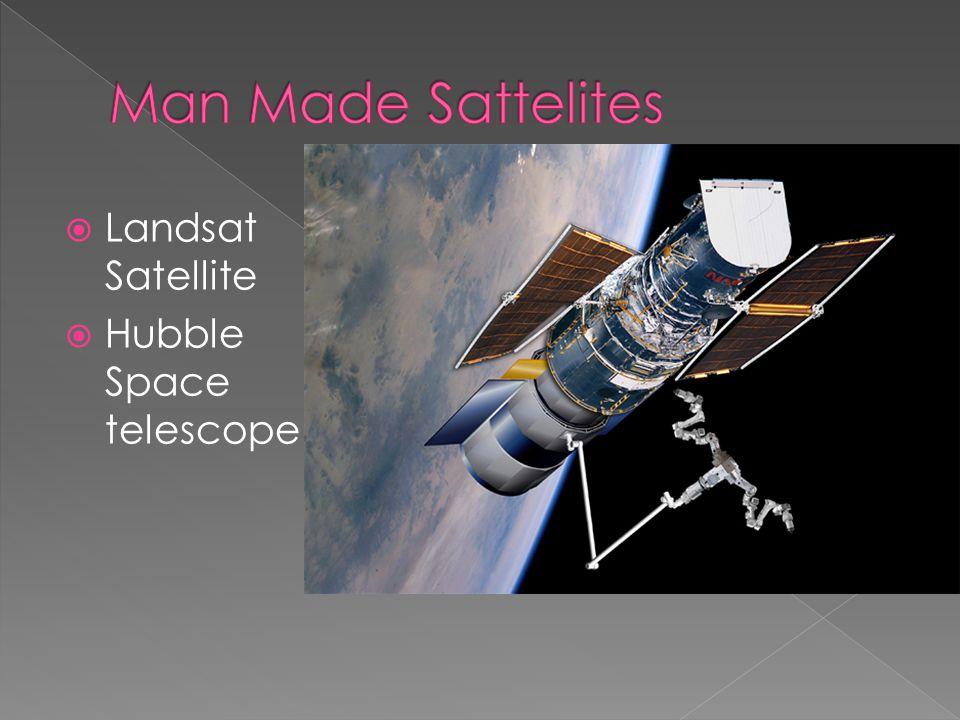  Landsat Satellite  Hubble Space telescope