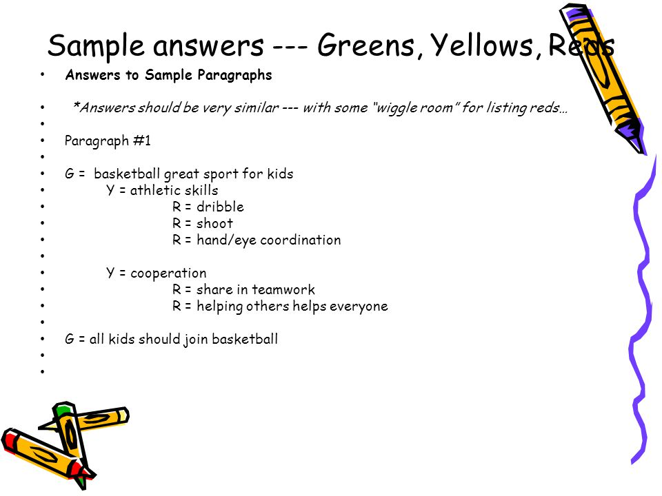 """Sample answers --- Greens, Yellows, Reds Answers to Sample Paragraphs *Answers should be very similar --- with some """"wiggle room"""" for listing reds… Pa"""