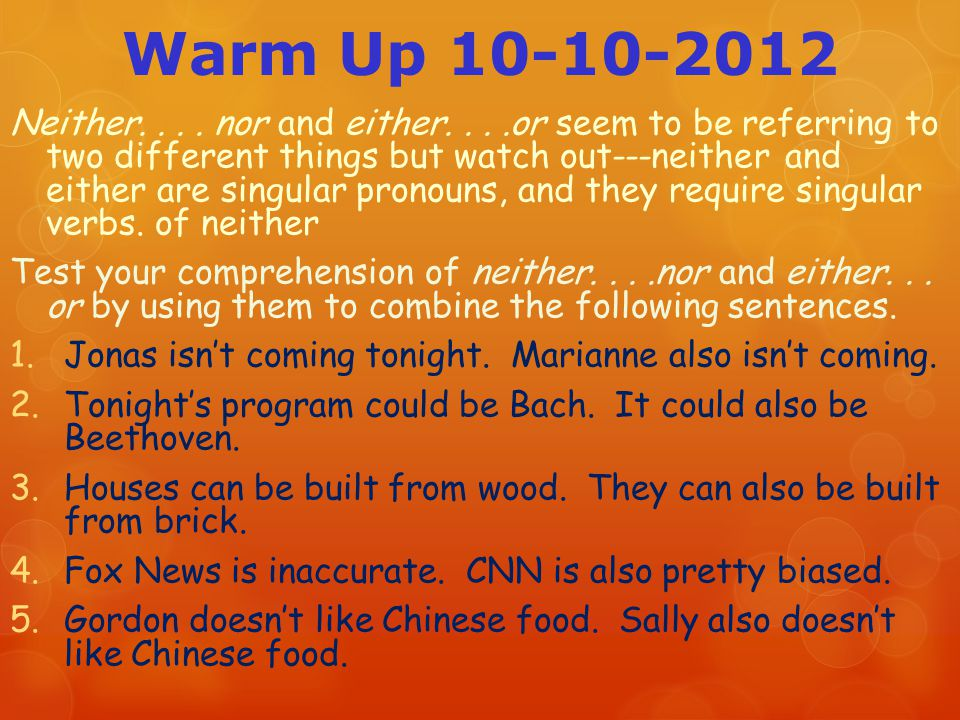 Warm Up 10-10-2012 Neither....