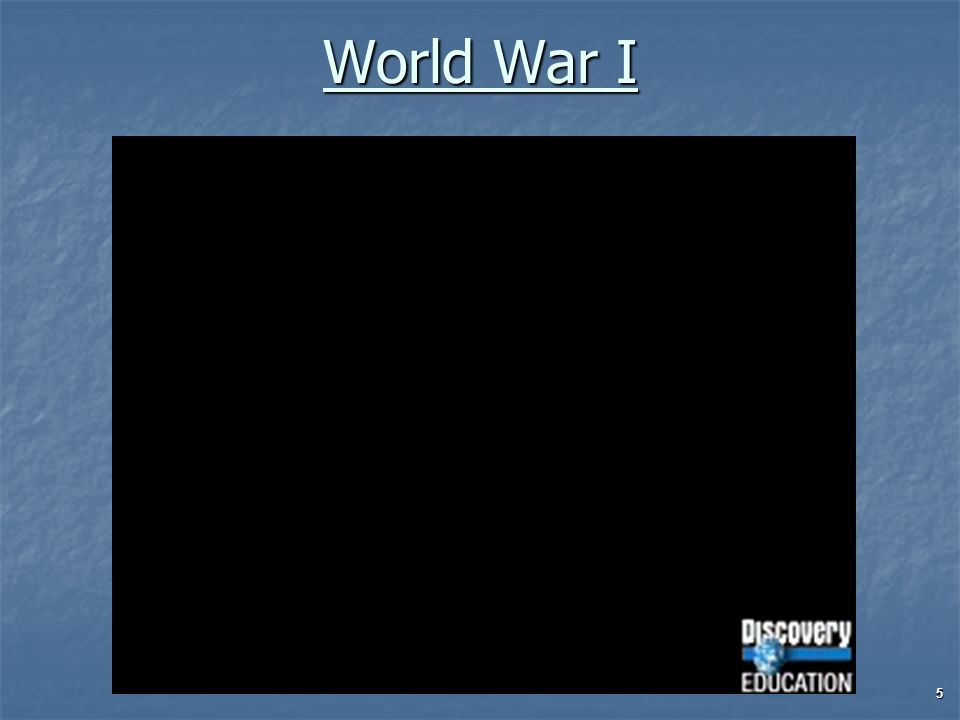 World War I 5