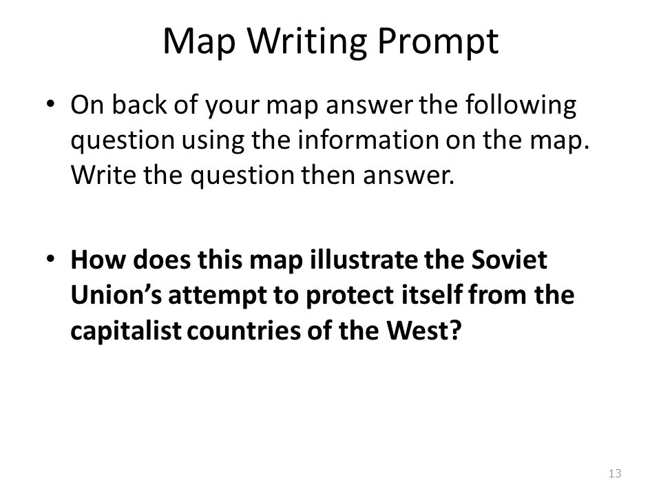 Map Writing Prompt On back of your map answer the following question using the information on the map.