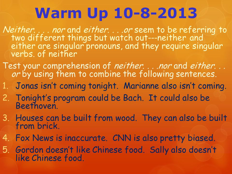 Warm Up 10-8-2013 Neither....