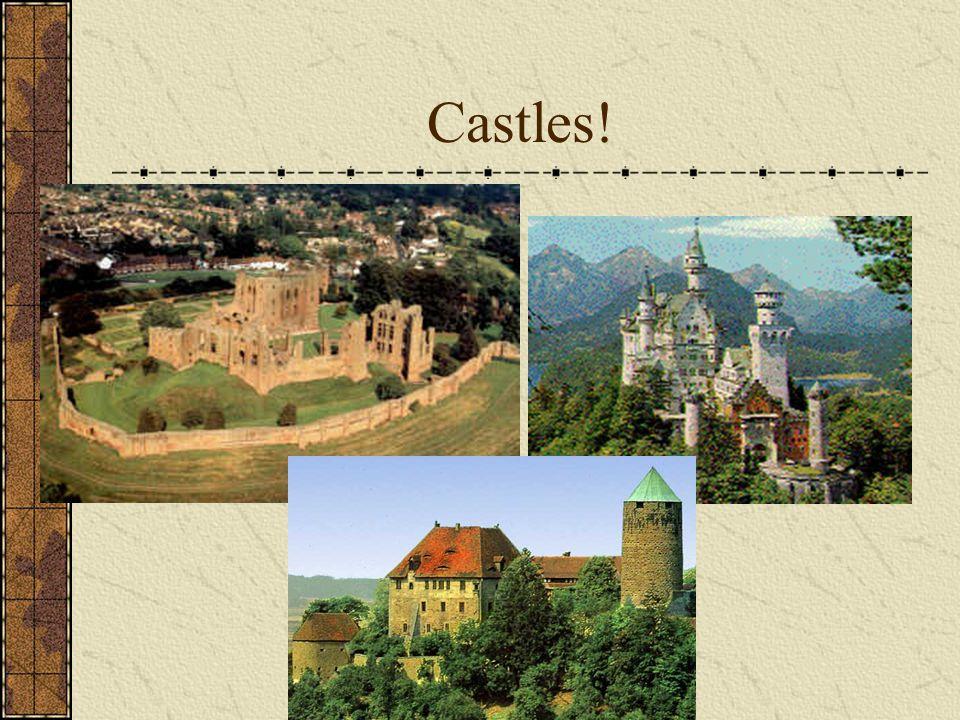 Castles!