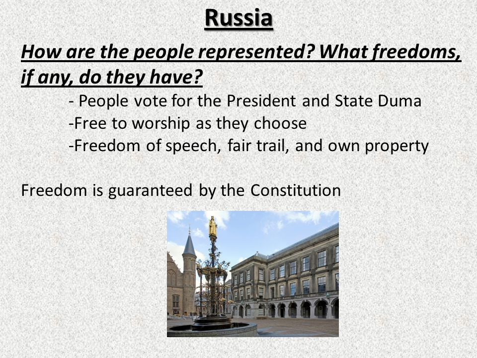 Russia How are the people represented.What freedoms, if any, do they have.