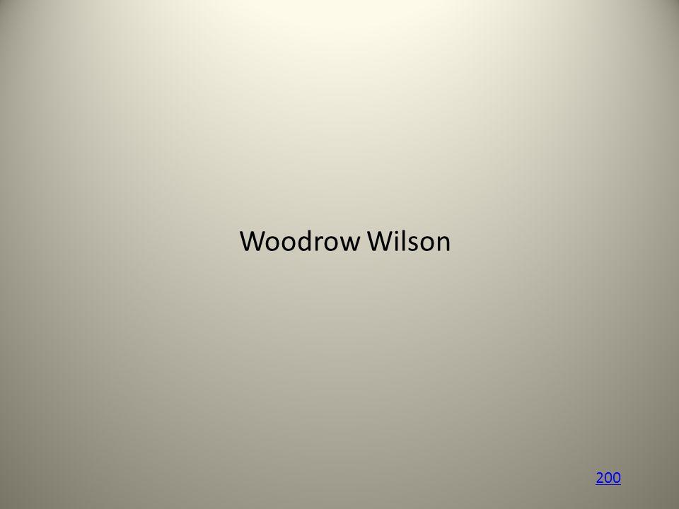 Woodrow Wilson 200