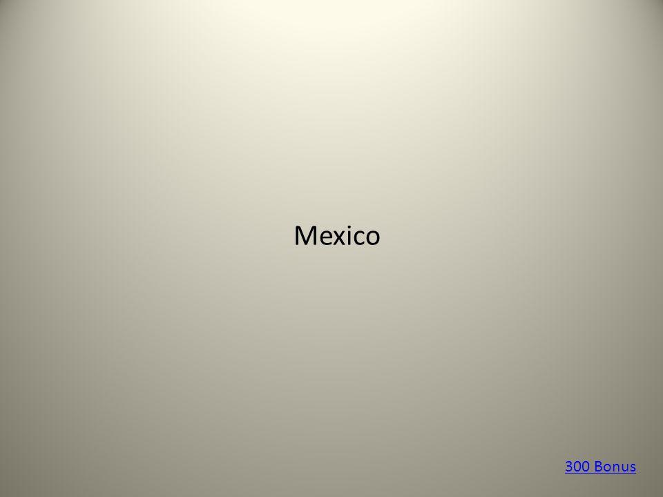 Mexico 300 Bonus