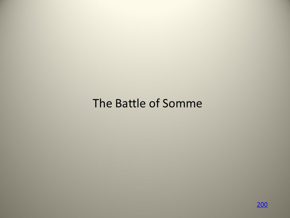 The Battle of Somme 200