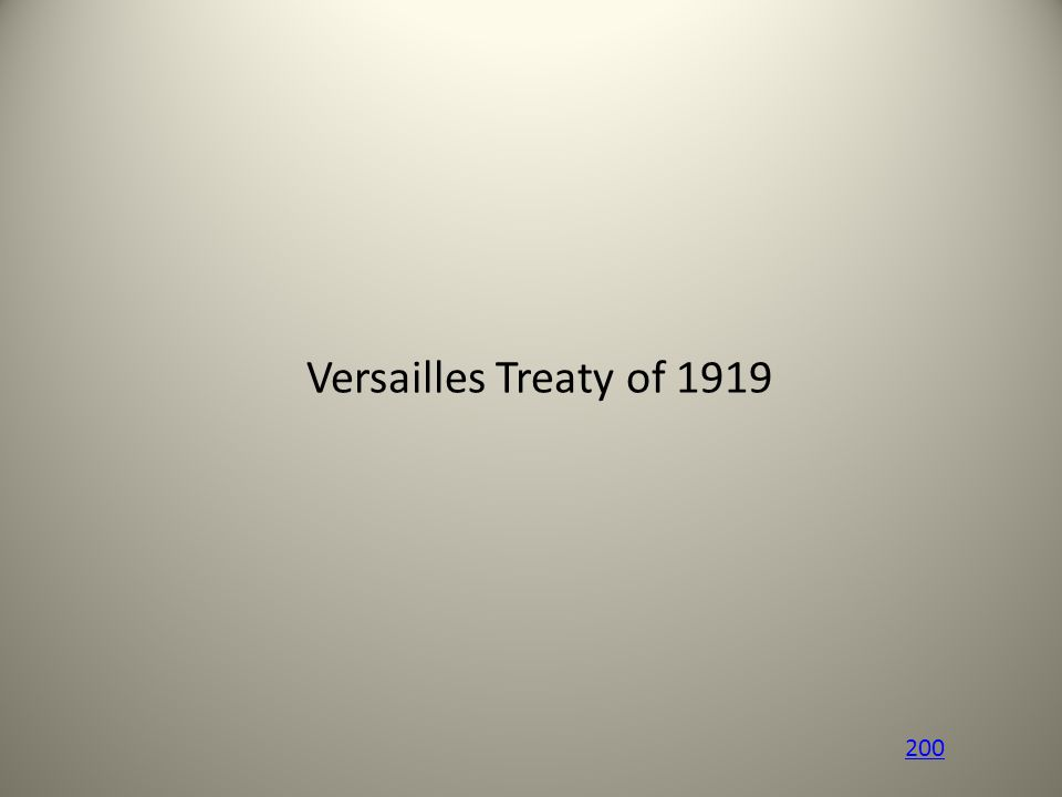 Versailles Treaty of 1919 200