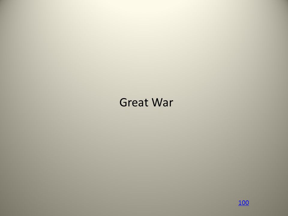 Great War 100