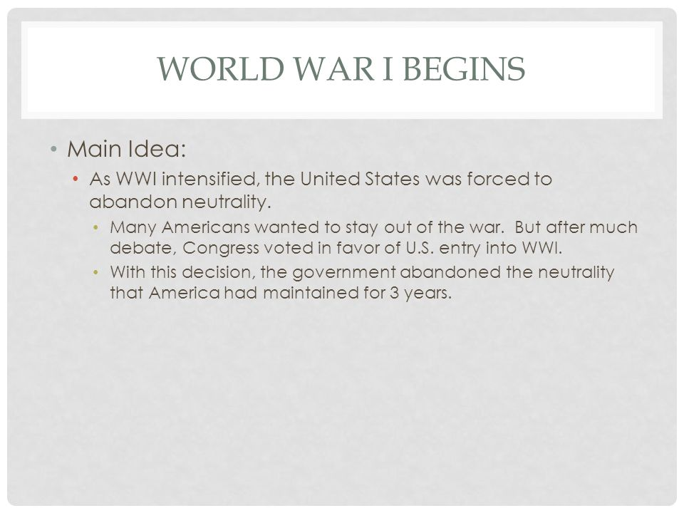 CAUSES OF WWI Four main factors contributed to the outbreak of WWI.