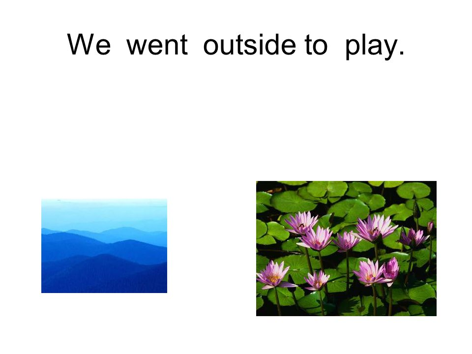 We played outside with our cellphones.