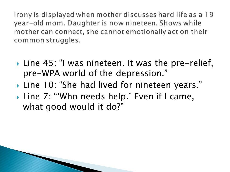  Line 45: I was nineteen.