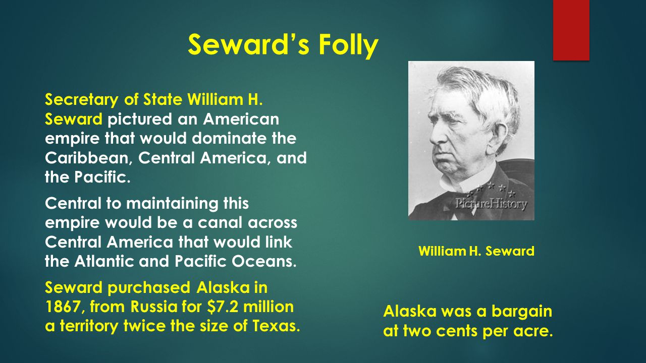 Seward's Folly Many newspapers and people criticized the purchase as a barren wasteland and it was dubbed Seward's Folly by his critics.