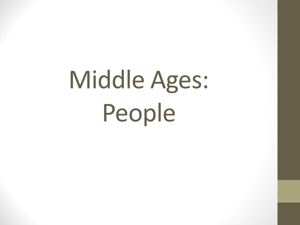 Middle Ages: People