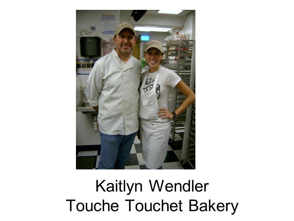 Kaitlyn Wendler Touche Touchet Bakery