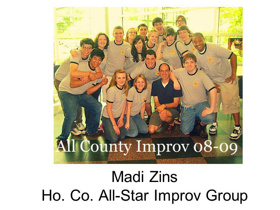 Madi Zins Ho. Co. All-Star Improv Group