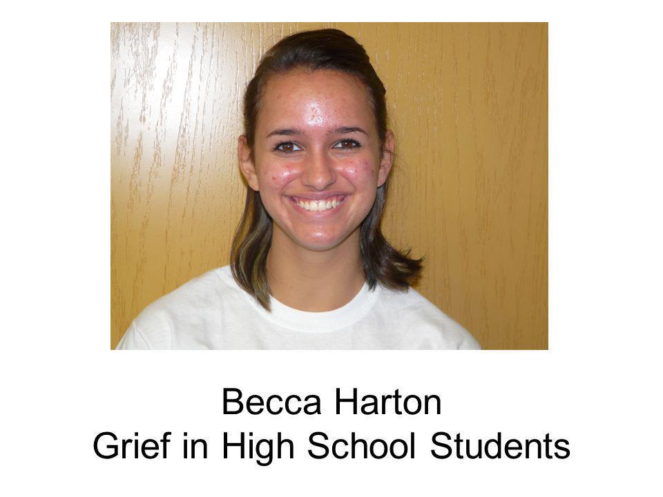 Becca Harton Grief in High School Students