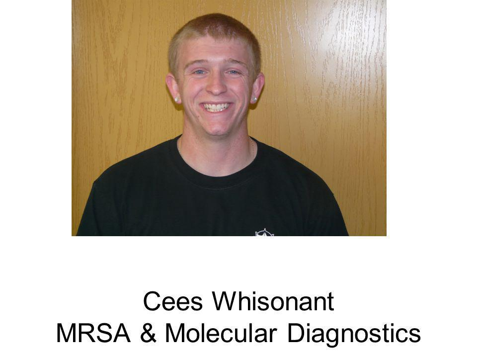 Cees Whisonant MRSA & Molecular Diagnostics