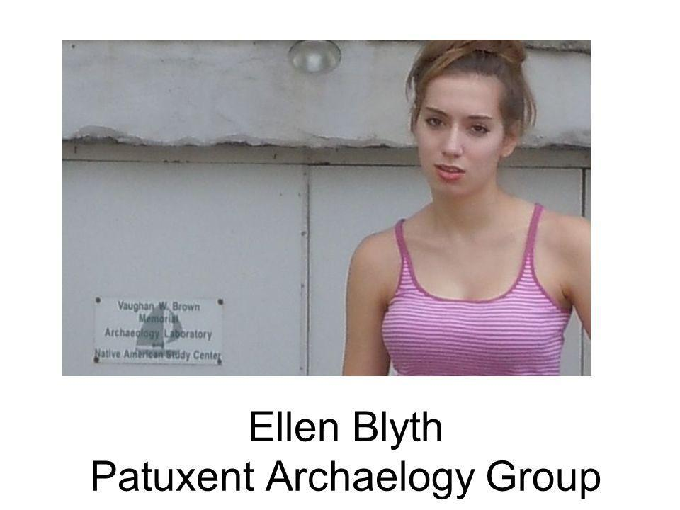 Ellen Blyth Patuxent Archaelogy Group