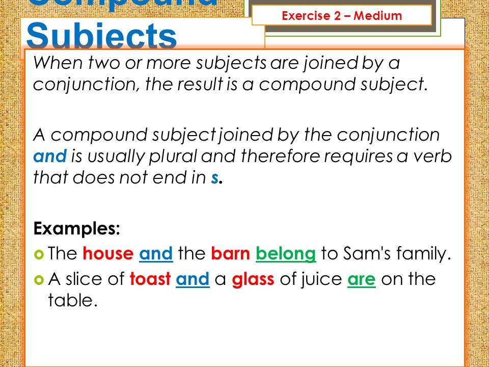 Compound Subjects When two or more subjects are joined by a conjunction, the result is a compound subject. A compound subject joined by the conjunctio