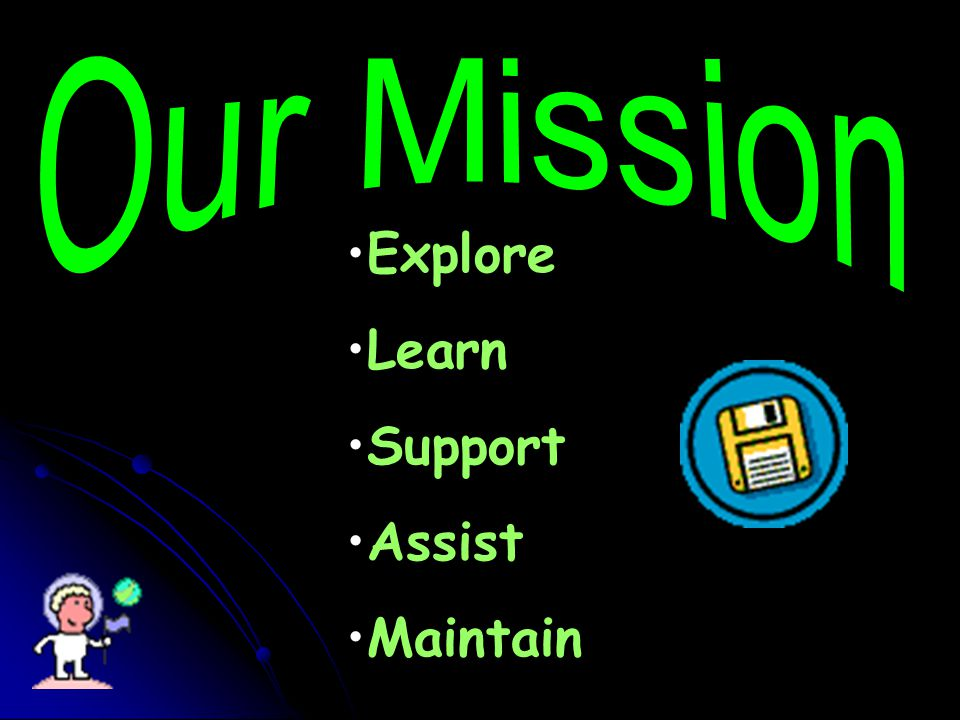 Explore Learn Support Assist Maintain