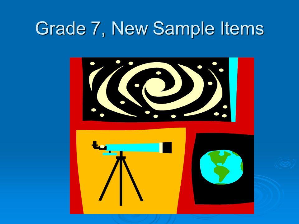 Grade 7, New Sample Items