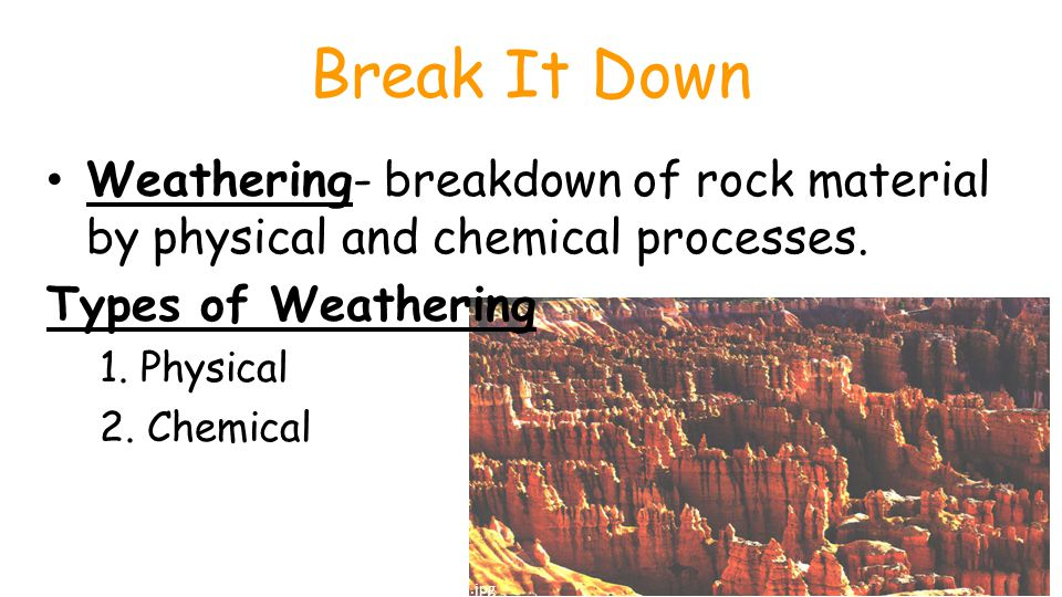 Physical weathering process by which rock is broken down into smaller pieces by physical changes, but does NOT change composition.