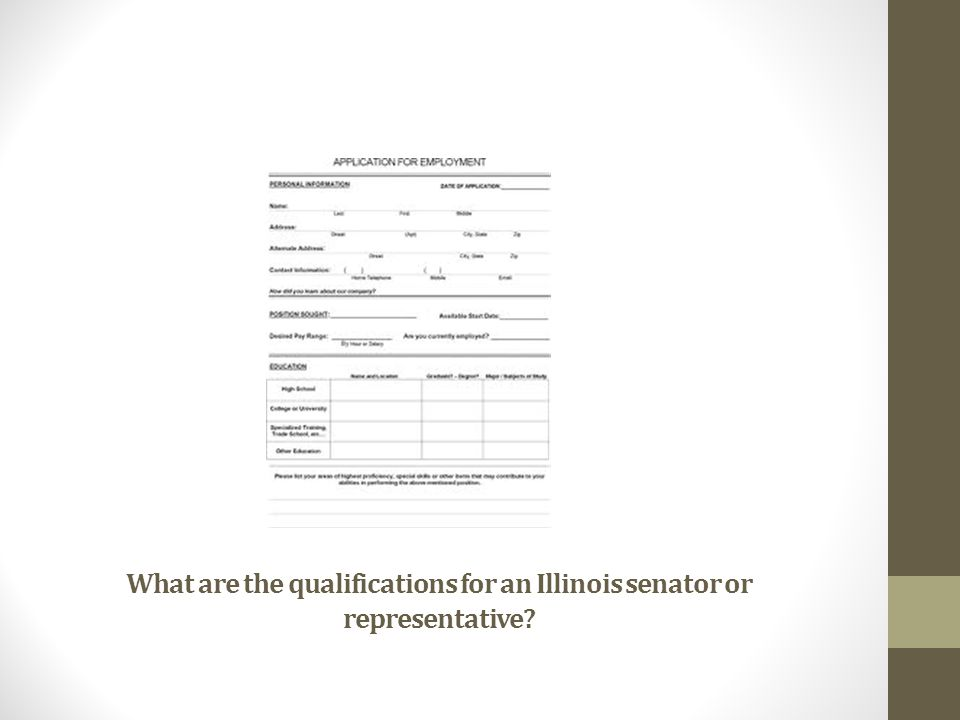 What are the qualifications for an Illinois senator or representative