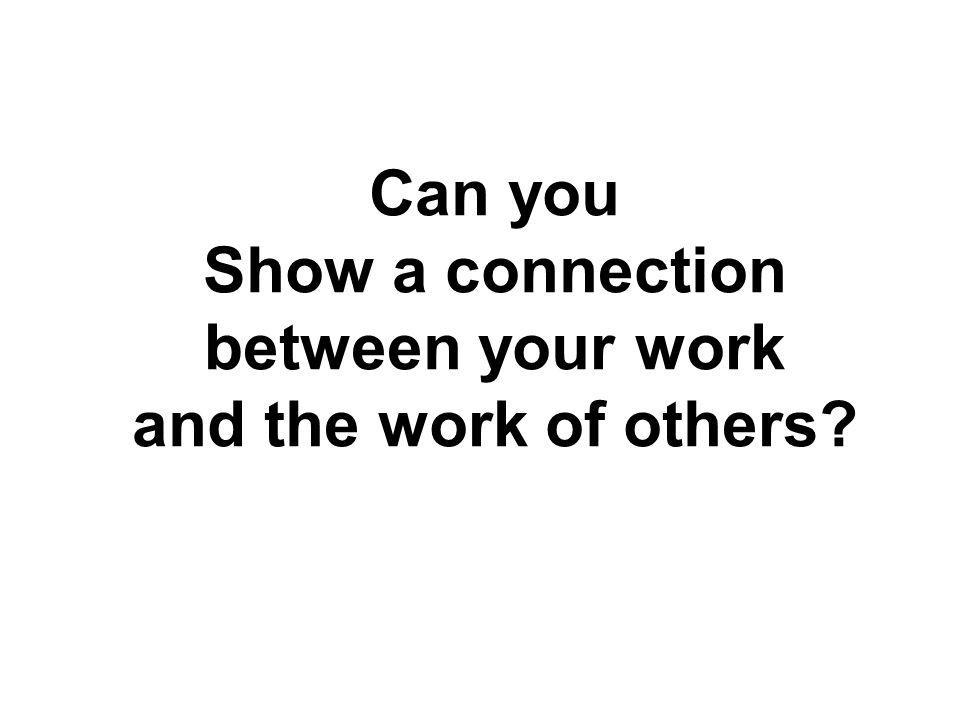 Can you Show a connection between your work and the work of others