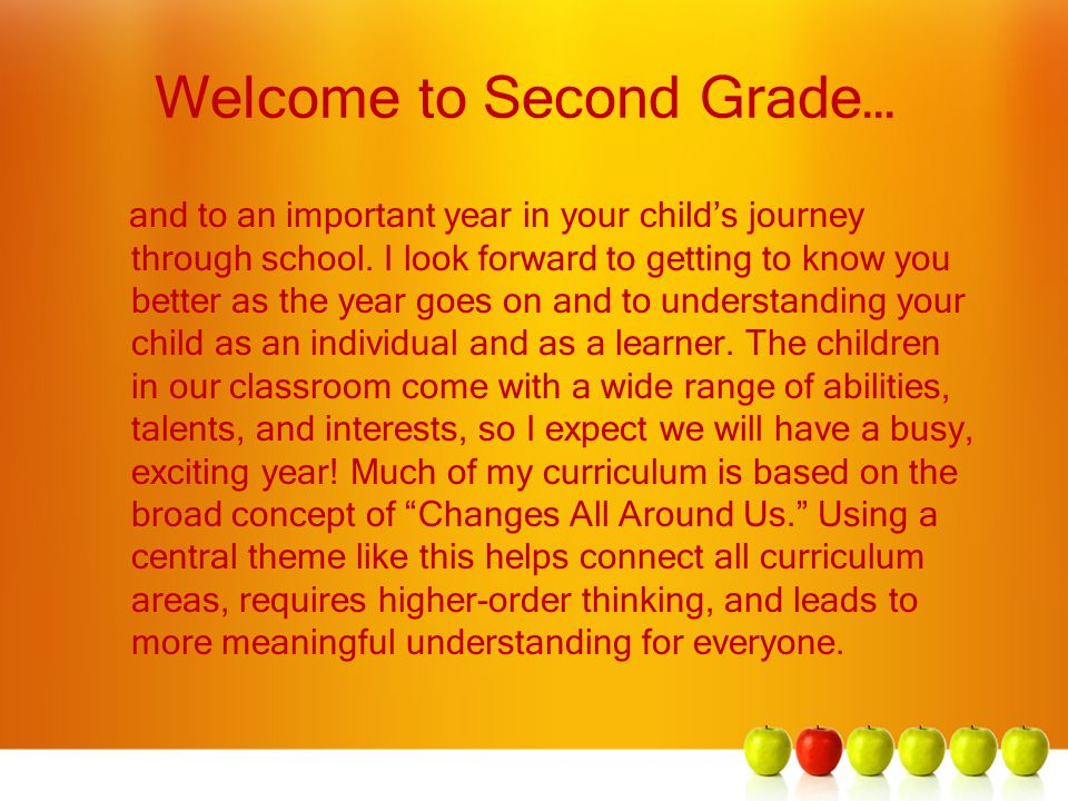 Welcome to Second Grade… and to an important year in your child's journey through school.