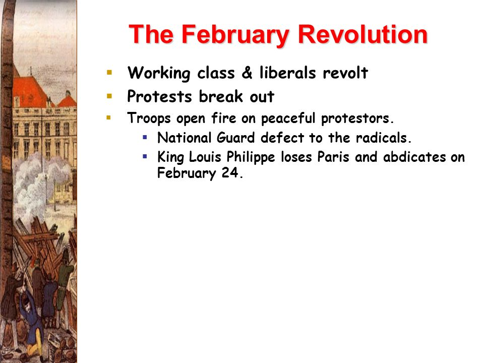 The February Revolution  Working class & liberals revolt  Protests break out  Troops open fire on peaceful protestors.