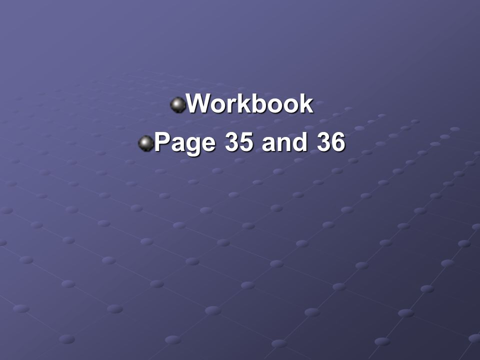 Workbook Page 35 and 36