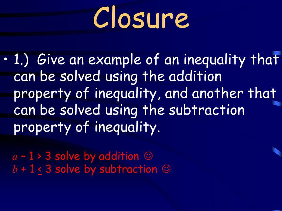 Lesson Quiz 1. 17 + a > 20 2. -5 > s – 1 3.