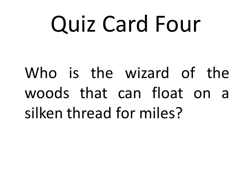 Answer Quiz Card Four The gypsy moth caterpillar.