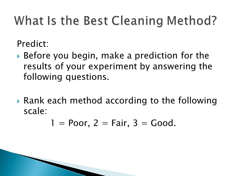 Predict:  Before you begin, make a prediction for the results of your experiment by answering the following questions.