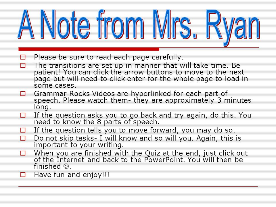 The Eight Parts of Speech Mrs. Erin Ryan CEP 810