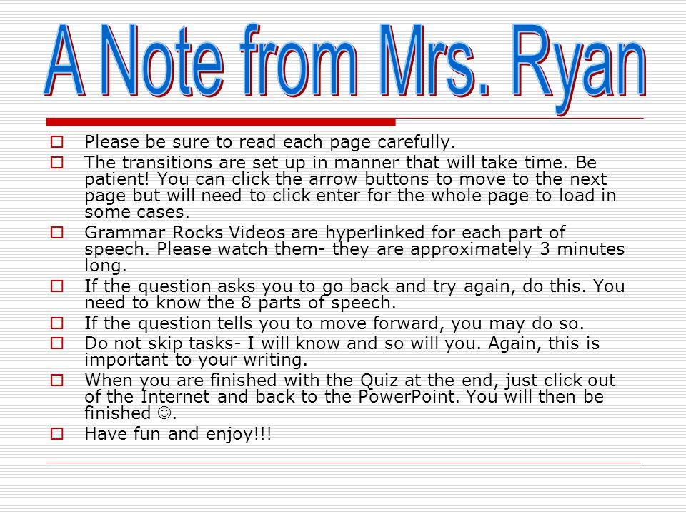 The Eight Parts of Speech Mrs. Erin Ryan CEP 810